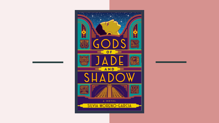 Book Review: Gods of Jade and Shadow by Silvia Moreno-Garcia